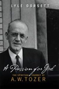 A.W. Tozer: A Passion for God - blog by Tim Challies, pastor at Grace Fellowship Church in Toronto, Ontario.