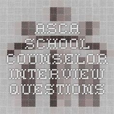 ASCA School Counselor Interview Questions