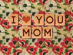 WallpapersI love you Mom