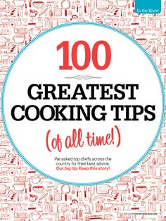 100 Greatest Cooking Tips (of all time!) from #FNMag