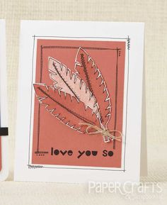 Doodled Feathers Love Card | Laura Williams | Paper Crafting 101 | September 2014 issue | Paper Crafts & Scrapbooking magazine