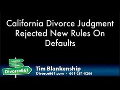 California Divorce Judgment Rejected New Rules On Defaults This Video Is About The New Rules On Default Divorce We Are Divorce Mediation Divorce Divorce Help