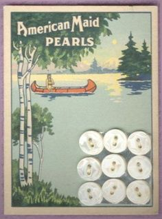 "(::)  ""American Maid Pearls"" vintage button card (from Weber & Sons Button Co. 1904-1950's, afterwhich converting to plastics and continues today) Muscatine, Iowa.   {Research & original description as pinned by DiaNNe W. - ""Vintage Button Cards (::)"""