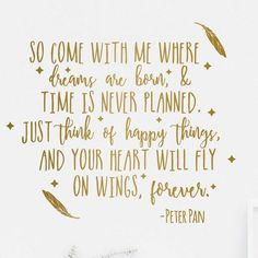 Positive Quotes : Come With Me Peter Pan Quote  Dana Decals  1