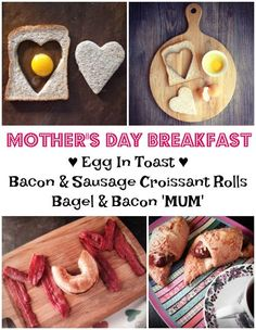 www.foodiequine.co.uk Breakfast in Bed for Mother's Day just got creative with a selection of quick and easy ideas that can be made by kids of all ages, with perhaps a little help from Dad for the younger ones. Say good morning to Egg in Toast, Bacon and Sausage Croissant Rolls and Bacon and Bagel 'Mum'.