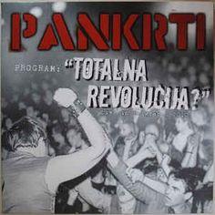 """Pankrti - Program: """"Totalna revolucija?"""""""