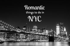 Want romantic things to do in NYC? It's a fun city to date in, with endless things to do for couples. Here are 6 things, plus where to eat, drink and sleep!