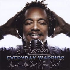 Everyday Warrior: Acoustic-Neo Soul for Your Soul! [CD]