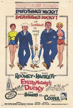 Everything's Ducky (1961) Stars: Mickey Rooney, Buddy Hackett, Jackie Cooper, Joanie Sommers, Elizabeth MacRae, Richard Deacon ~  Director: Don Taylor