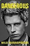 Dangerous Milo Yiannopoulos (Author) Release Date: March 14, 2017Buy new: $ 26.00 $ 15.63 (Visit the Best Sellers in Books list for authoritative information on this product's current rank.) Amazon.com: Best Sellers in Books...
