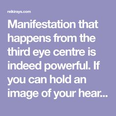 Manifestation that happens from the third eye centre is indeed powerful. If you can hold an image of your heartfelt desires in your third eye, you achieve the power to move Earth and Sky to bring about its fruition. One of the crystals associated with the third eye chakra is clear quartz. The energy of …
