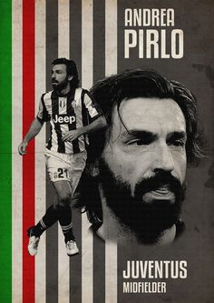 Pirlo @Pirlo_Official @JuventusFC - Football Posters on Behance