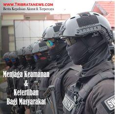 menjaga keamanan dan ketertiban bagi masyarakat