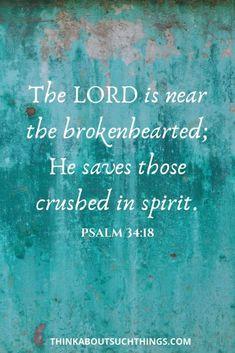 25 Comforting Bible Verses to Soothe a Broken Heart