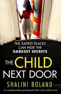 The Child Next Door: An unputdownable psychological thriller with a brilliant twist eBook: Shalini Boland: Amazon.co.uk: Kindle Store