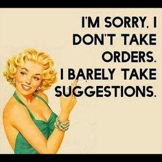 I can be really bossy