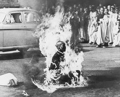 1963. Thich Quang Duc, the Buddhist priest in Southern Vietnam, burns himself to death protesting the government's torture policy against priests. Thich Quang Dug never made a sound or moved while he was burning.  Photo credit: Malcolm W. Browne, USA
