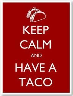Hmm, lets have a taco Tuesday! Hmm, lets have a taco Tuesday! Hmm, lets have a taco Tuesday! Hmm, lets have a taco Tuesday! Taco Love, Lets Taco Bout It, Keep Calm Signs, Keep Calm Quotes, Tuesday Humor, Taco Tuesday, Thursday, Wednesday, Taco Humor