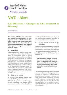 VAT - Alert Call-Off stock – Changes in VAT treatment in Germany November 2017 © 2017 Warth & Klein Grant Thornton AG – Al...