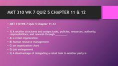MKT 310 WK 7 QUIZ 5 CHAPTER 11 & 12  #https://youtu.be/pqLFn_b6K5I