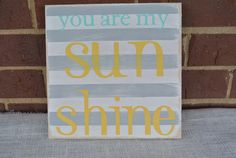 you are my sunshine wooden sign grey white by scrapartbynina, $18.00