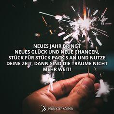 Das Team von Perfekter Körper wünscht euch allen einen guten Rutsch ins neue Jahr!!!     Ein neues Jahr heißt eine neue Chance. Eine neue Chance, um sich Ziele zu setzen, um seine Träume zu verwirklichen und um sich neuen Herausforderungen zu stellen! Wir wünschen euch allen ganz viel Mut, Selbstbewusstsein und Stärke für das kommende Jahr 2017!!! ✨ Lasst es krachen heute!!
