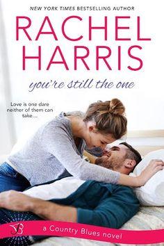 You're Still the One by Rachel Harris | Book Excerpt | Miss Riki
