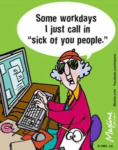 Sick of people day ?  :0