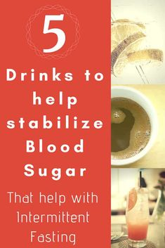 5 Drinks To Help Stabilize Blood Sugar While Intermittent Fasting