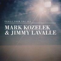 Mark Kozelek & Jimmy LaValle  Perils from the Sea - CALDO VERDE  FILTER Grade: 85%