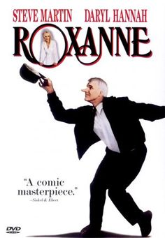 Steve Martin in 'Roxanne', 1987 - Steve Martin stars as the large nosed fire chief who falls for the beautiful Roxanne, loosely based on Cyrano de Bergerac. Roxanne is delightfully portrayed by Daryl Hannah. She's drawn to the chiefs personality, but prefers another mans looks. This is a smart Romantic Comedy which showcases Steve Martins talents.