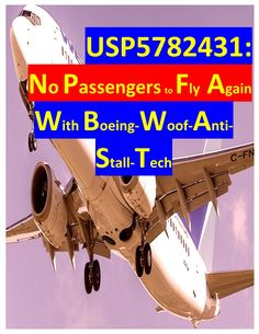 US PATENT 5782431 NO PASSENGERS SHOULD FLY AGAIN WITH ANY BOEING WOOF ANTI-STALL TECH, BUT F-22 TECH Turbine Engine, Gas Turbine, Reverse Thrust, Thrust Vectoring, Vector Control, Skin Structure, Jet Engine, Us Patent, Aviation