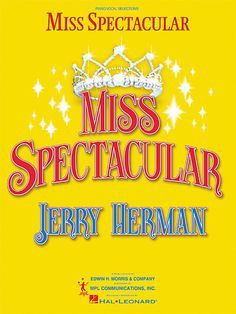 """""""Where in the World is My Prince?"""" – Miss Spectacular Music and Lyrics: Jerry Herman The 1937 Disney film Snow White and the Seven Dwarfsfeatures the titular princess speculating that someday her …"""