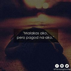 Ideas Funny Couple Sayings Laughing Bisaya Quotes, Patama Quotes, Alone Quotes, Hurt Quotes, Filipino Quotes, Pinoy Quotes, Tagalog Love Quotes, Hugot Quotes Tagalog, Memes Tagalog