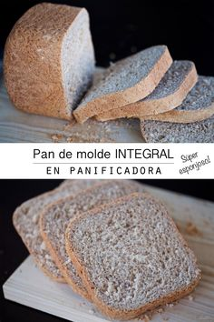 Pan de molde integral Food N, Food And Drink, Blog Patisserie, Bread Maker Recipes, Pan Bread, Artisan Bread, Cakes And More, Healthy Recipes, Cooking Time