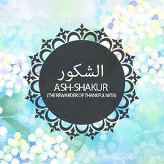 من اسماء الله الحسنى (الشكور- As-shakur) The 99Names of Allah