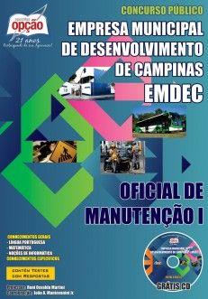 Apostila Concurso Empresa Municipal de Desenvolvimento de Campinas - EMDEC / 2014: - Cargo: Oficial de Manutenção I