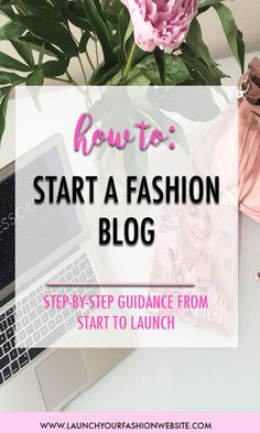 Steps to launching your fashion blog