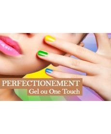 Formation Perfectionnement (Gel ou One touch)