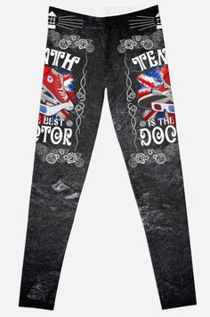 10th is The best Doctor who typograph Leggings #Leggings #clothing #tardis #doctorwho #thedoctor #10thdoctor #bestdoctor #davidtennant #scifi #vangogh #starrynight #mist #fog #typographic #typography #britishflag #artdesign