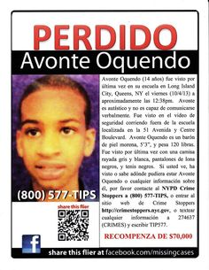 Please go to his families fb page Missing Avonte Oquendo for flyers (they are in multiple languages) to see how everyone can help.