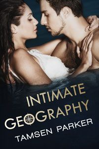 Intimate Geography by Tamsen Parker Cover Reveal After Hours, Reading Challenge, Ebook Pdf, Book Review, Geography, Literature, Fiction, Ebooks, Challenges
