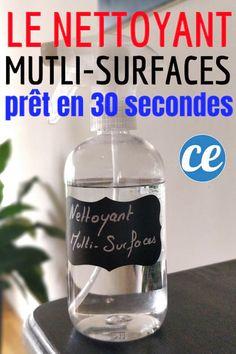 Fabriquez Ce Nettoyant Multi-Surfaces Super Efficace En Seulement 30 Secondes.
