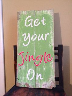Get Your Jingle On, pallet sign, Christmas, pallet art, holiday, wooden sign, distressed, rustic, barn board on Etsy, $25.00