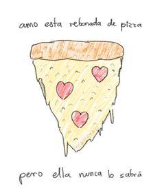 Andrea   FRASES pizza pizzalover frase frases  Frases
