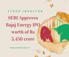 A thermal power Generation under the Bajaj Gathering (Bajaj Vitality Ltd) has documented a draft distraction plan with the market controller SEBI for an Initial public offering (First sale of stock) in April. It intends to raise about Rs 5,450 crore through an Initial public offering. SEBI Endorses Bajaj Vitality Initial public offering. Rs 5, Initial Public Offering, Stock Market, Initials, Finance, Marketing, How To Plan, Books, Libros