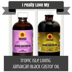 I Really Love My- Tropic Isle Living Jamaican Black Castor Oil