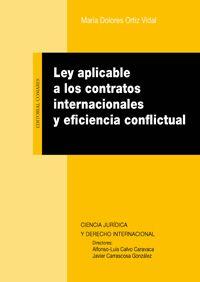Ley aplicable a los contratos internacionales y eficiencia conflictual / María Dolores Ortiz Vidal