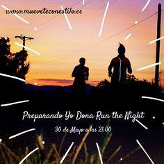 Preparando carrera nocturna #YoDonaRun #running #runparty
