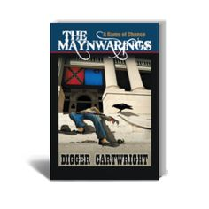 Politics, Scandal, Gold, and the biggest cattle ranch in the Old West…the Maynwarings of the Greenbrier battle to keep what is theirs, preserve a way of life, and protect the future. Check out The Maynwarings by Digger Cartwrighthere--> http://www.amazon.com/Maynwarings-Digger-Cartwright-ebook/dp/B008VR6JGI/ref=sr_sp-atf_title_1_1?ie=UTF8&qid=1405776498&sr=8-1&keywords=the+maynwarings